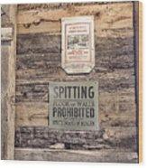 Spitting Prohibited Wood Print