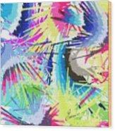 Splash Of Color Abstract Wood Print