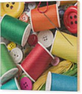 Spools Of Thread With Buttons Wood Print