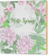Spring  Background  With Pink Peonies And Flowers.  Wood Print