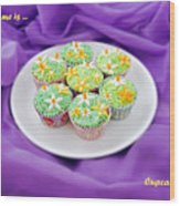 Spring Time Is Cupcake Time Wood Print