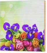 Spring Tulips And Irises Wood Print