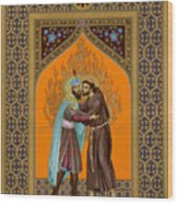 St. Francis And The Sultan - Rlsul Wood Print
