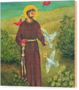 St. Francis Of Assisi Wood Print