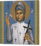 St. Joan Of Arc - Rljoa Wood Print