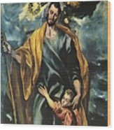 St Joseph And The Christ Child 1599 Wood Print
