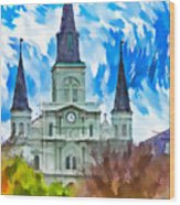 St. Louis Cathedral - Paint Wood Print