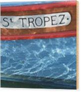 St. Tropez Wood Print by Lainie Wrightson