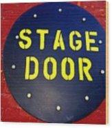 Stage Door Wood Print