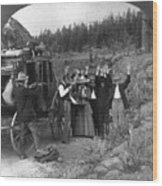 Stagecoach Robbery, 1911 Wood Print