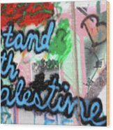 Stand With Palestine Wood Print