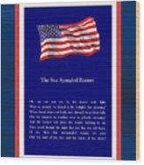 Star Spangled Banner Wood Print