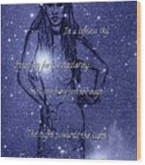 Starlight Of Space And Time 4 Wood Print