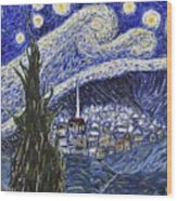 Starry Nights And Serenity  Wood Print
