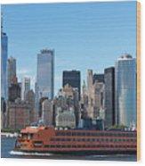 Staten Islan Ferry With Nyc Skyline Wood Print