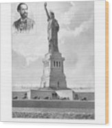 Statue Of Liberty And Bartholdi Portrait Wood Print by War Is Hell Store