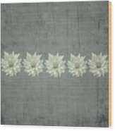 Steely Gray Rustic Flower Row Wood Print