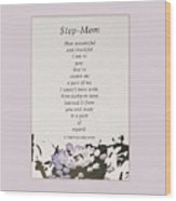 Step Mom Wood Print