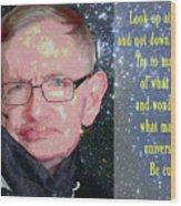 Stephen Hawking Poster Wood Print