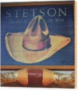 Stetson The Hat Of The West Signage Wood Print