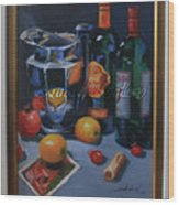 still life 2, Wine your style Wood Print