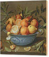 Still Life With Oranges And Lemons In A Wan-li Porcelain Dish  Wood Print