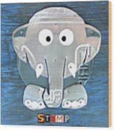 Stomp The Elephant Recycled License Plate Animal Art Wood Print