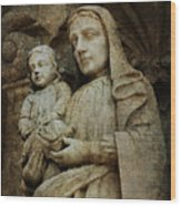 Stone Madonna And Child Wood Print