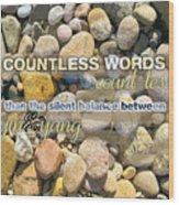 Stone Wisdom Wood Print