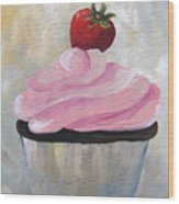 Strawberry Cupcake  Wood Print