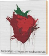 Strawberry Fields Forever  Wood Print