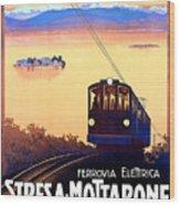 Stresa - Mottarone, Cable Car, Italy Wood Print