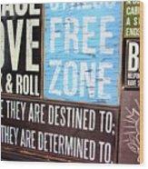 Stress Free Zone  Wood Print