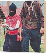 Subcommandante Marcos And Ramona Wood Print