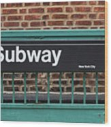 Subway Sign In New York City Wood Print
