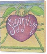 Sugarplum #2 Wood Print