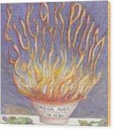 Sugarplum Fire Wood Print