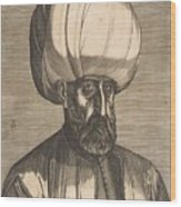 Suleyman The Magnificent , Engraved By Melchior Lorck Wood Print