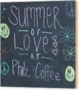 Summer Of Love At Philz Coffee Wood Print