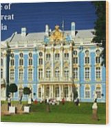 Summer Palace Of Catherine The Great Wood Print