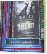 Sunset Boulevard On Broadway Wood Print