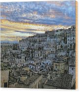 Sunset In Matera.italy Wood Print