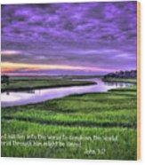 Sunset Over Turners Creek John 3 17 Wood Print