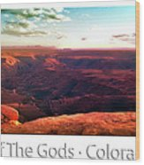 Sunset Tour Valley Of The Gods Utah Pan 09 Text Wood Print
