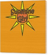 Sunshine Girl Wood Print