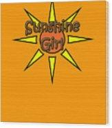 Sunshine Girl Wood Print