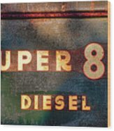 Super 88 Diesel Wood Print