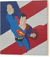 Superman And The Flag Wood Print