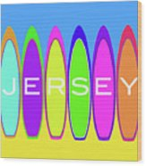 Surfs Up - Jersey Wood Print