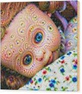 Surreal Trippy Deep Dream Doll Wood Print